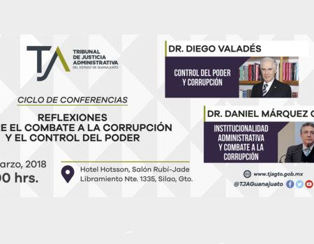 CICLO DE CONFERENCIAS REFLEXIONES SOBRE EL COMBATE A LA CORRUPCIÓN Y EL CONTROL DEL PODER